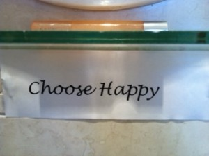 """Photo of picture on bathroom wall """"Choose Happy"""""""
