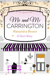 """Cover image of author Alex Brown's book """"Me and Mr Carrington"""""""