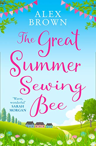 """Cover image of author Alex Brown's book """"The Great Summer Sewing Bee"""""""